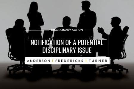Disciplinary Action - Notification of a Potential Disciplinary Issue