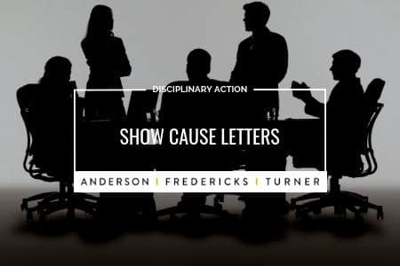 Disciplinary Action - Show Cause Letters