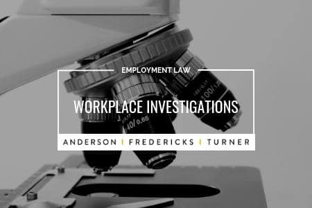 Employment Law - Workplace Investigations