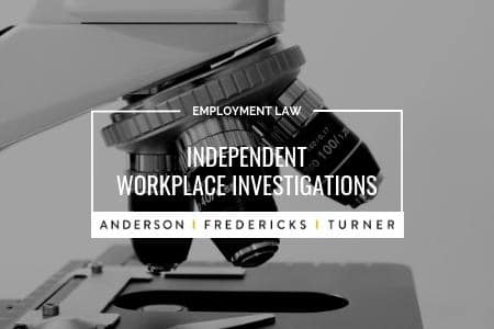 Workplace Investigations - Independent Investigations