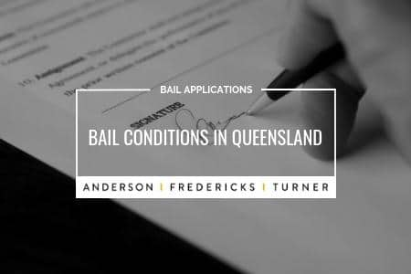 Bail Applications - Bail Conditions in Queensland