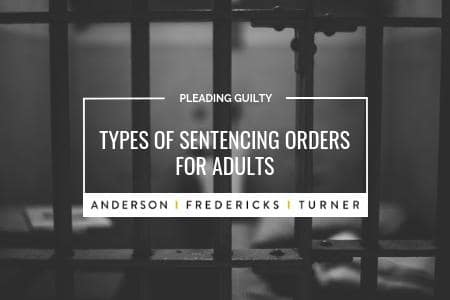 Types of Sentencing Orders for Adults