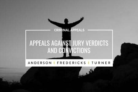 Appeals Against Jury Verdicts and Convictions