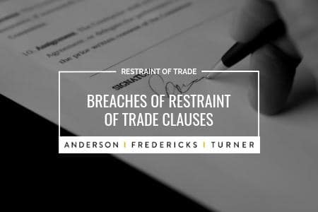 Breaches of Restraint of Trade Clauses