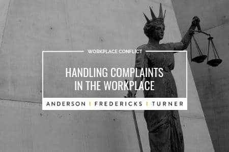 Handling Complaints in the Workplace