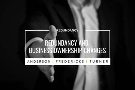 Redundancy and Business Ownership Changes