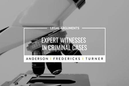 Expert Witnesses in Criminal Cases