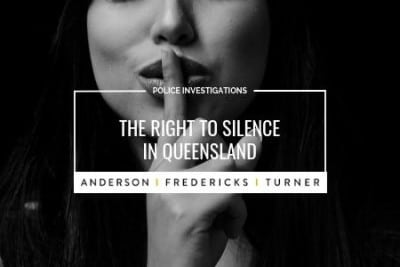 Police Investigations - The Right to Silence in Queensland