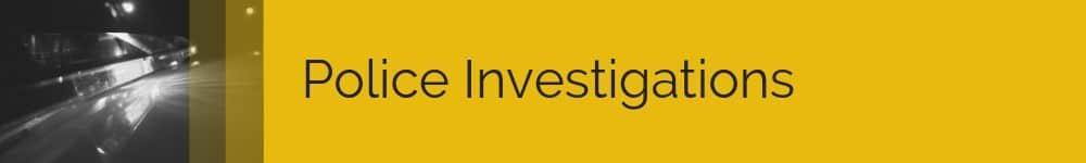 Police Investigations