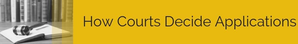 How Courts Decide Applications