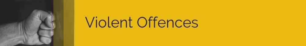 Violent Offences